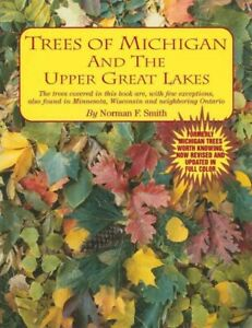 Trees-of-Michigan-amp-the-Upper-Great-Lakes-Paperback-by-Smith-Norman-Foster