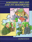 Northern Ireland and Its Neighbours Since 1920 by Gary Jones, Sandra Gillespie (Paperback, 1995)