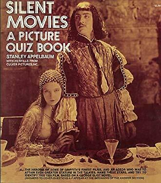 Silent Movies : A Picture Quiz Book by Appelbaum, Stanley