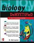 Biology Demystified: A Self-teaching Guide by Dale Layman (Paperback, 2003)