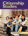 Citizenship Studies for AQA GCSE Short Course by Mike Mitchell, David Jones, Edward Waller, Sue Patrick, David Worden (Paperback, 2002)