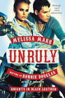 Unruly: Knights in Black Leather by Melissa Marr, Ronnie Douglas (Paperback, 2016)