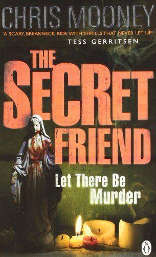 The Secret Friend By Chris Mooney