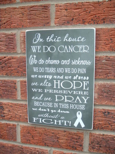 chemo stress and fight  family sign plaque In this house we do cancer