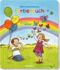 Mein kunterbuntes Farbenbuch (2016, Gebundene Ausgabe)