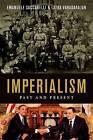 Imperialism Past and Present by Emanuele Saccarelli, Latha Varadarajan (Hardback, 2015)