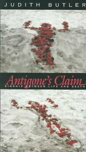 Antigone-039-s-Claim-Kinship-Between-Life-and-Death-by-Judith-Butler-9780231118958