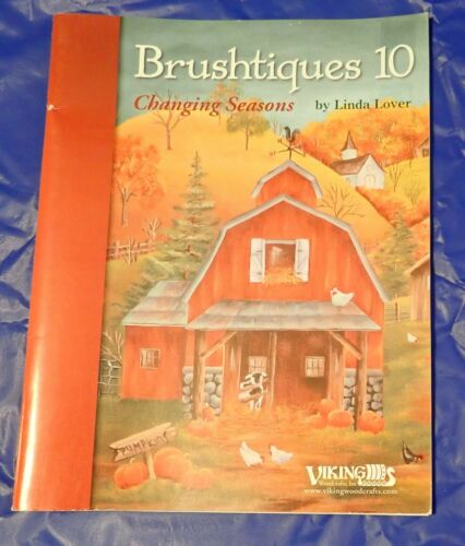 Brushtiques 10 Changing Seasons by Linda Lover Art Pattern Book