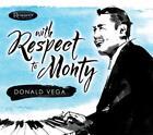 With Respect To Monty von Donald Vega (2015)