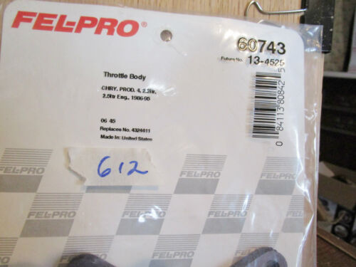 Fel-Pro 60743 Throttle Body Gasket Chrysler 4 221 TR 251 TR  Engine 1986-95