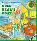 Boss Bears's Boat by Michelle Cartlidge (Paperback, 1994)