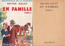 En famille / Tome II // Hector MALOT // Bibliothèque de la Jeunesse // 1949