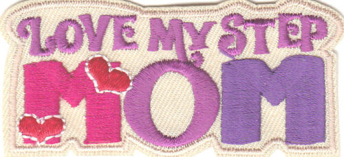 """HEART /""""LOVE MY STEP MOM/""""//Iron On Patch Parents Stepmother"""
