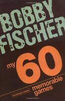 My 60 Memorable Games By Bobby Fischer, (paperback), Batsford , New, Free Shippi on sale