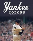 Yankee Colors : The Glory Years of the Mantle Era by Al Silverman (2009, Hardcover)