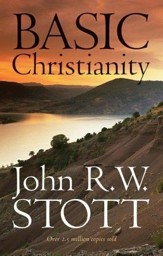 Basic Christianity [Feb 06, 1959] Stott, John