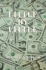 Little by Little by Shamico J. Winger (Paperback, 2013)