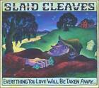 Everything You Love Will Be Taken Away by Slaid Cleaves (CD, May-2015, Music Road Records)