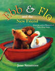 Ebb & Flo and the New Friend by Jane Simmons (Paperback, 2002)