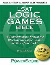 LSAT Logic Games Bible : A Comprehensive System for Attacking the Logic Games S…