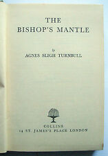 THE BISHOP'S MANTLE Agnes Sligh Turnbull 1954 Collins Hardback VGC