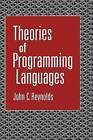Theories of Programming Languages by John C. Reynolds (Hardback, 1998)