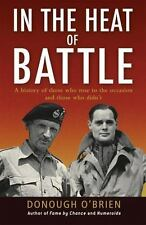In the Heat of Battle: A history of those who rose to the occasion and those who