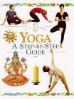 Yoga: A Step-by-step Guide by Annie Jones (Hardback, 1998)