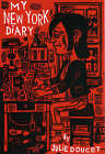 My New York Diary by Julie Doucet (Paperback, 2004)