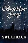 Brooklyn Grey by Sweetback (Paperback / softback, 2010)