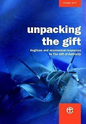"""Unpacking the Gift: Anglican resources for theological reflection on """"The Gift o"""