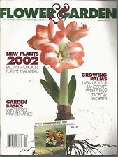 Flower & Garden February 2002 Garden Basics/New Plants/Growing Palms