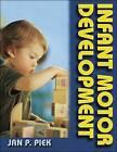 Infant Motor Development by Jan P. Piek (Hardback, 2006)