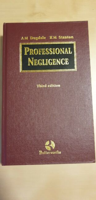 Professional Negligence, Dugdale and Stanton (Hardback) 3rd Edition