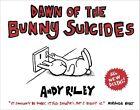Dawn of the Bunny Suicides von Andy Riley (2011, Taschenbuch)