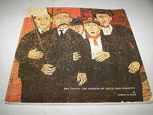 Ben Shahn The Passion Of Sacco And Vanzetti By Martin H Bush 1968 Ebay