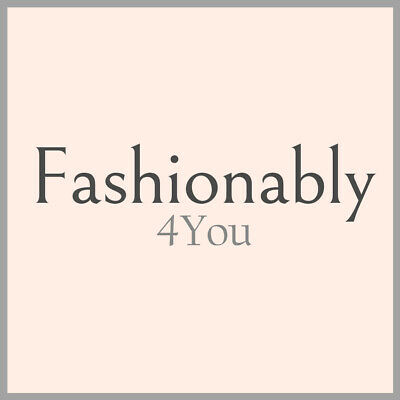 Fashionably 4 You