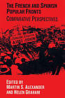 The French and Spanish Popular Fronts: Comparative Perspectives by Cambridge University Press (Paperback, 2002)