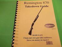 Takedown Manual Guide Remington 870 Pump Shotgun, 6 Page, Covers Several Models
