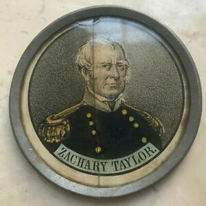 Zachary-Taylor-and-Millard-Fillmore-Pewter-Rim-Cracked-Glass-1848-Election