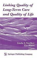 LINKING QUALITY OF LONG TERM CARE AND QUALITY OF LIFE, NOELKER & HAREL, Good Boo