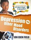Depression and Other Mood Disorders von Jon Eben Field (2014, Taschenbuch)
