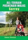 All-Terrain Pushchair Walks Surrey by Eleanor Simmons (Paperback, 2012)