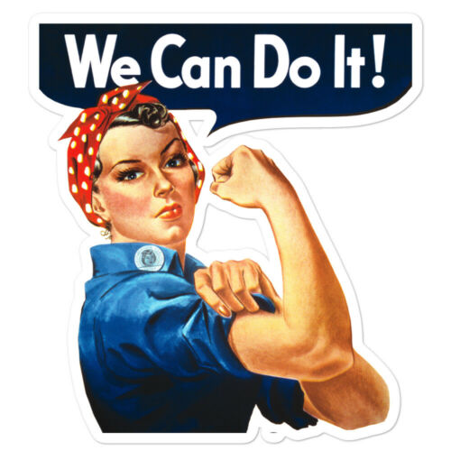 Rosie the Riveter WE CAN DO IT Bubble-free stickers Made in USA
