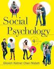 Social Psychology by Dacher Keltner, Tom Gilovich, Serena Chen, Richard E Nisbett (Mixed media product, 2015)
