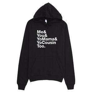 797b4b14 Me You Yo Mama & Yo Cousin Too Hoody Elevators Outkast Hip-Hop ...