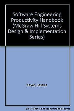 Software Engineering Productivity Handbook by Keyes, Jessica-ExLibrary