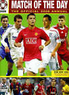Match of the Day : The Official 2008 Annual by Chris Hunt (Hardback, 2007)