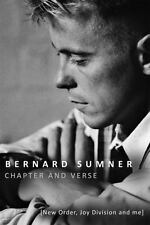 Chapter and Verse : New Order, Joy Division and Me by Bernard Sumner (2015, Har…