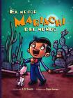 El Mejor Mariachi del Mundo by J. D. Smith (Hardback, 2008)